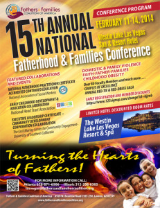 Fathers and GRANDfathers Wanted!15th Annual National Fatherhood & Families Conference February 11, 2014