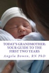 Today's Grandmother Your Guide to the First Two Years
