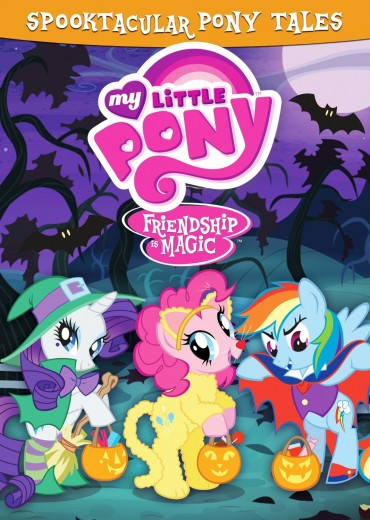 Lit'l Grandkids Will Love Little Pony Friendship is Magic: Spooktacular Pony Tales