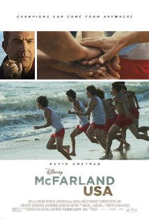McFarland USA – Perfect Movie For You & Grandkids