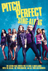 Pitch Perfect 2 – Comedy For Girls Night Out: But Maybe Not Your Teen Granddaughter