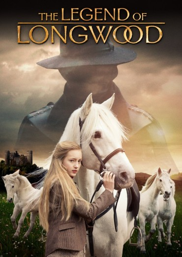 The Legend of Longwood – A Thrilling Adventure With Horses & Plucky Heroine