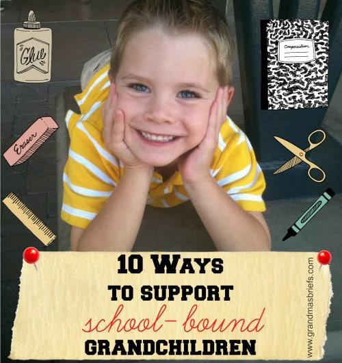 10 Ways To Support School-Bound Grandchildren