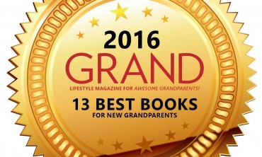 Winners of GRAND Magazine's  2016 Best Books  for New GRANDparents Award