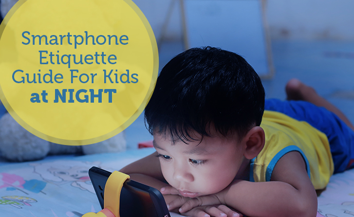 Smartphone Etiquette Guide For GRANDKids at Night