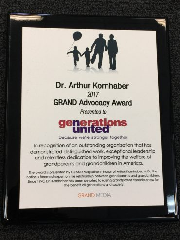 The 2017 DR. ARTHUR KORNHABER GRAND ADVOCACY AWARD Goes To Generations United!