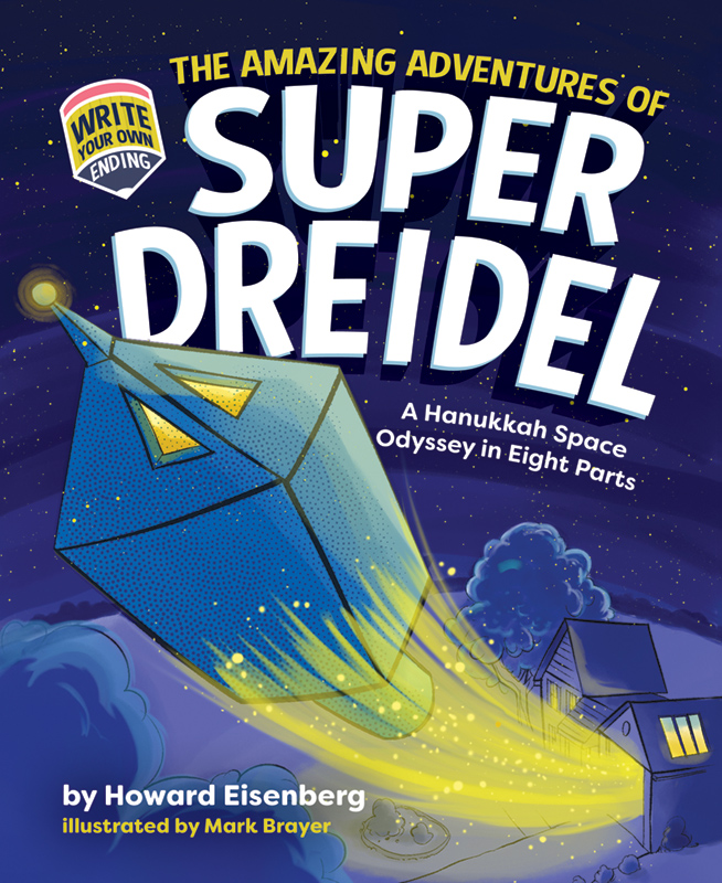 The Amazing Adventures of Super Dreidel