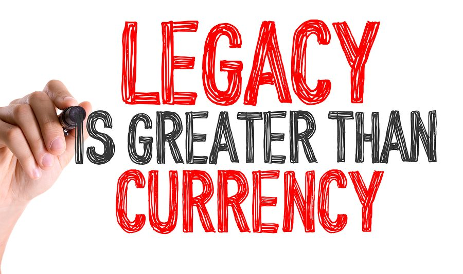 Living Your Legacy Today