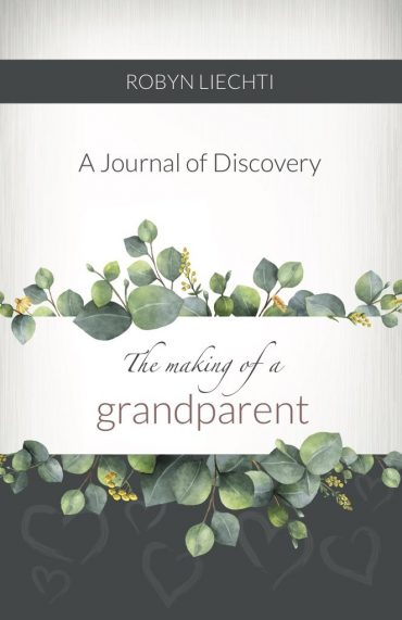 A Journal of Discovery – The Making of a Grandparent