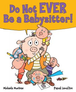 Do Not EVER Be a Babysitter cover